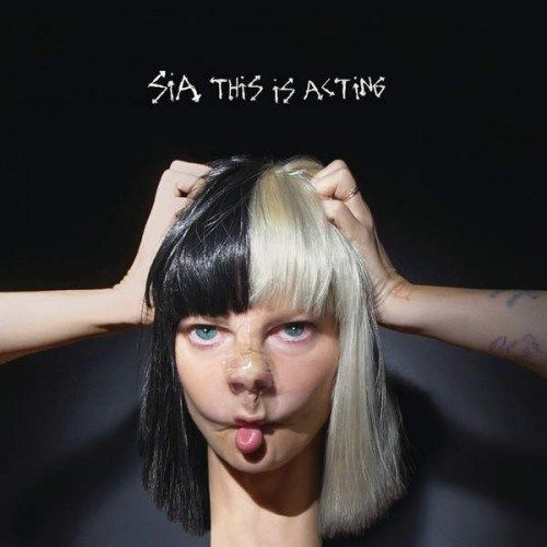 ALBUM: Sia This Is Acting [NEW ALBUM]