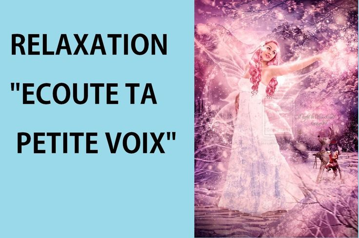 "Meditation Relaxation ""Ecouter sa voix"" (souffrance, peur, depression...)"