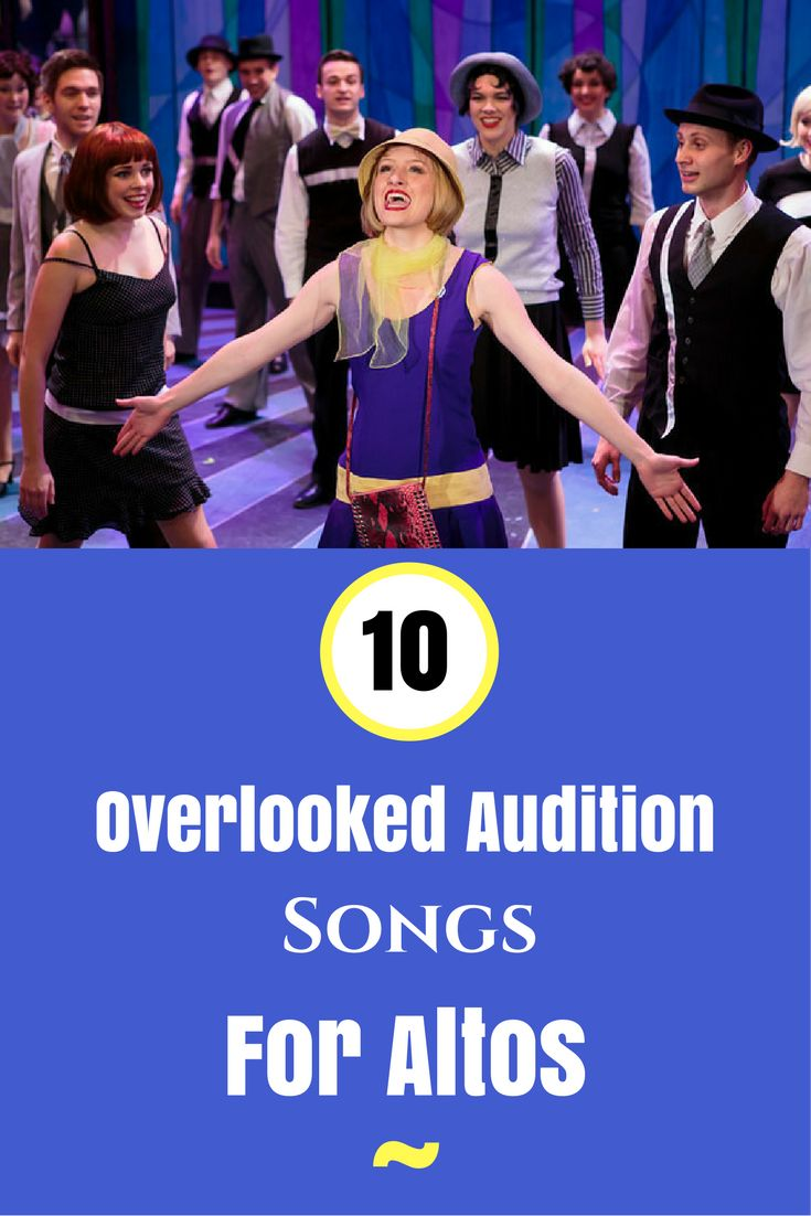 Great audition songs for altos! http://theatrenerds.com/10-overlooked-audition-songs-for-altos/
