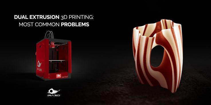 Stampa 3D con doppio estrusore: i problemi comuni