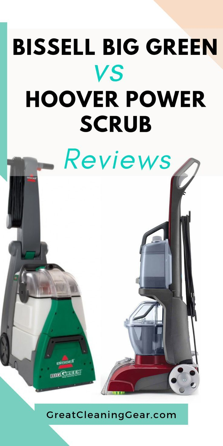 Bissell Big Green Vs Hoover Power Scrub Bissell Big Green Best Steam Cleaner Carpet Steam Cleaner