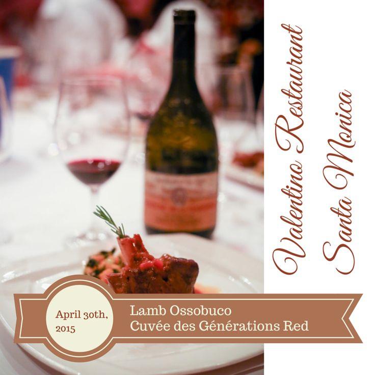 Lamb Ossobuco + Château de la Gardine #ChateauneufDuPape cuvée des Générations Gaston Philippe @Valentino restaurant Santa Monica