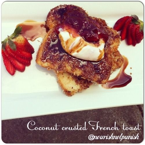 coconut crusted french toast | Healthy Baking | Pinterest
