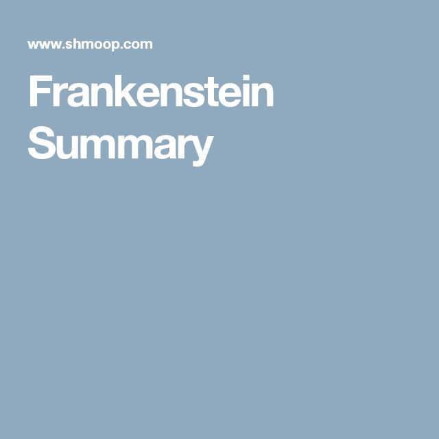 Frankenstein Summary
