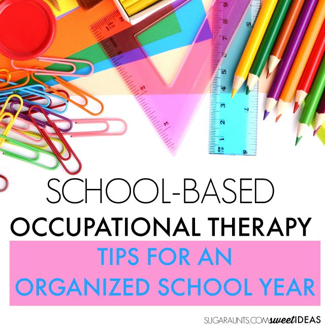 School Based OT and Getting Organized Tips