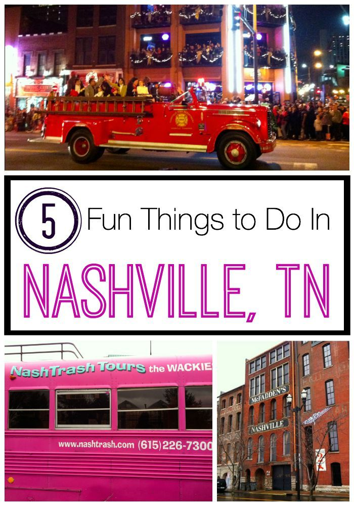 5 Fun Things to Do In Nashville, TN.