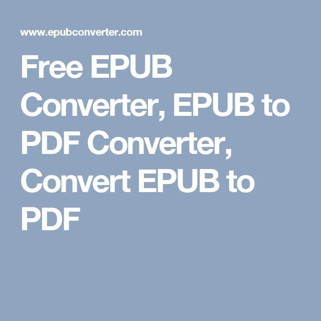 Free EPUB Converter, EPUB to PDF Converter, Convert EPUB
