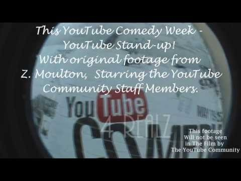 A film about social media on YouTube , Starring The YouTube Community.