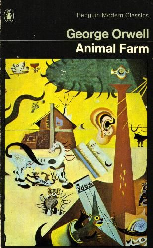 """Animal Farm - George Orwell """"All animals are equal, but some animals are more equal than others."""""""
