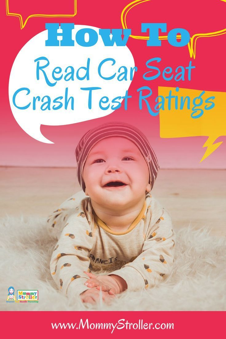 Car Seats Children Seat Ratings Understanding Crash Driving With Paing Guides Tips First