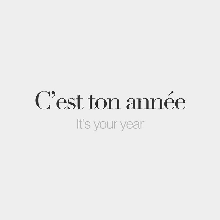C'est ton année It's your year /sɛ tɔ.na.ne/