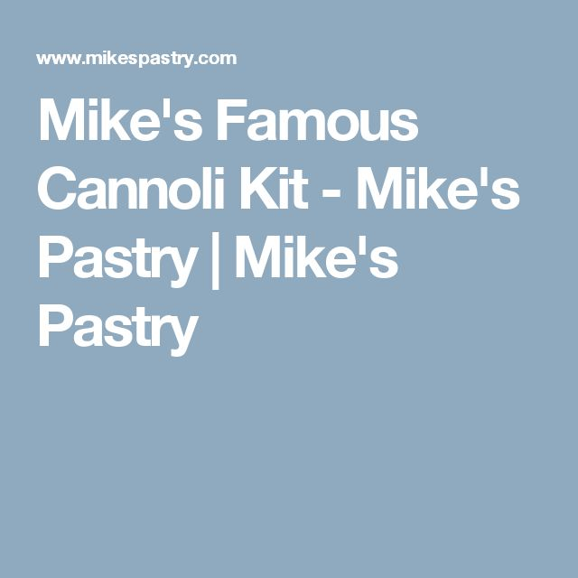 Mike's Famous Cannoli Kit - Mike's Pastry | Mike's Pastry