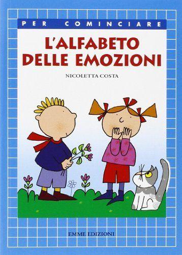 L'alfabeto delle emozioni di Nicoletta Costa, http://www.amazon.it/dp/8860792282/ref=cm_sw_r_pi_dp_9.6Ytb15V10HF
