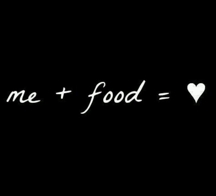 me + food + you = true love
