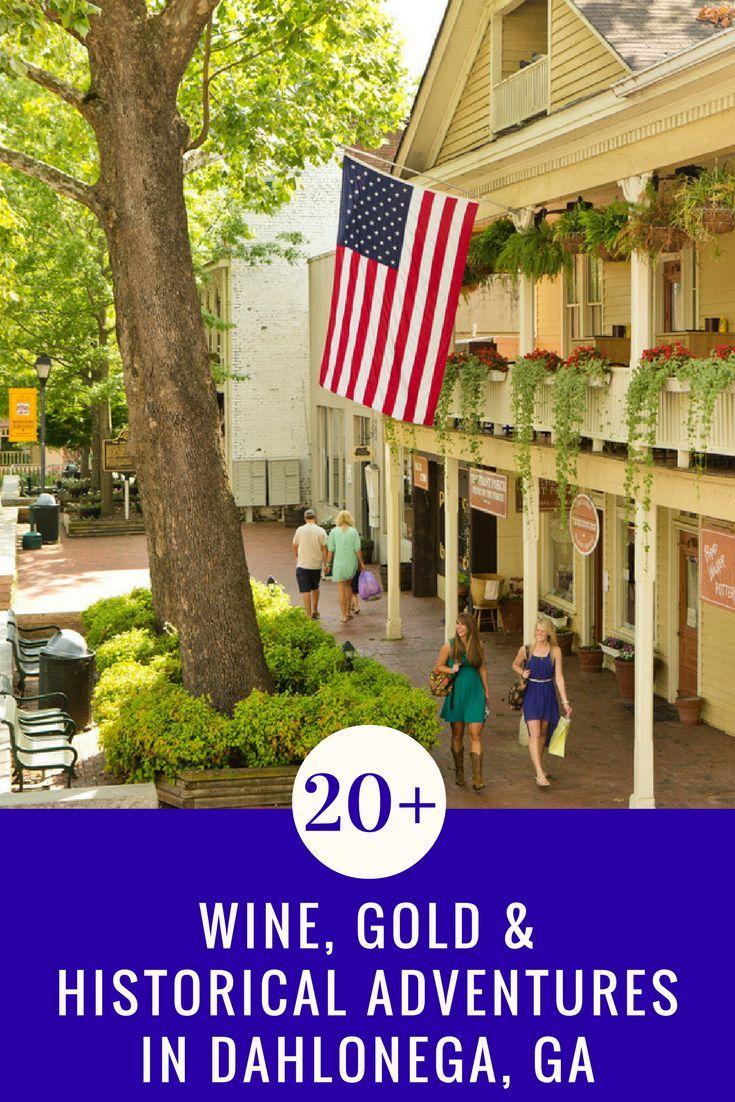 Dahlonega Ga 20 Awesome Wine Gold Amp Historical