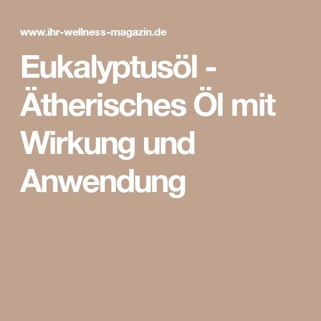 Eukalyptusöl - Ätherisches Öl mit Wirkung und Anwendung