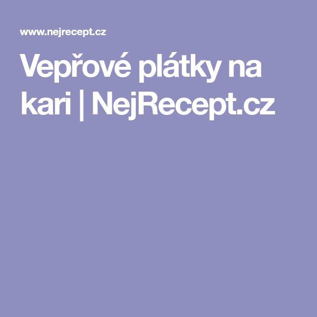 Vepřové plátky na kari | NejRecept.cz
