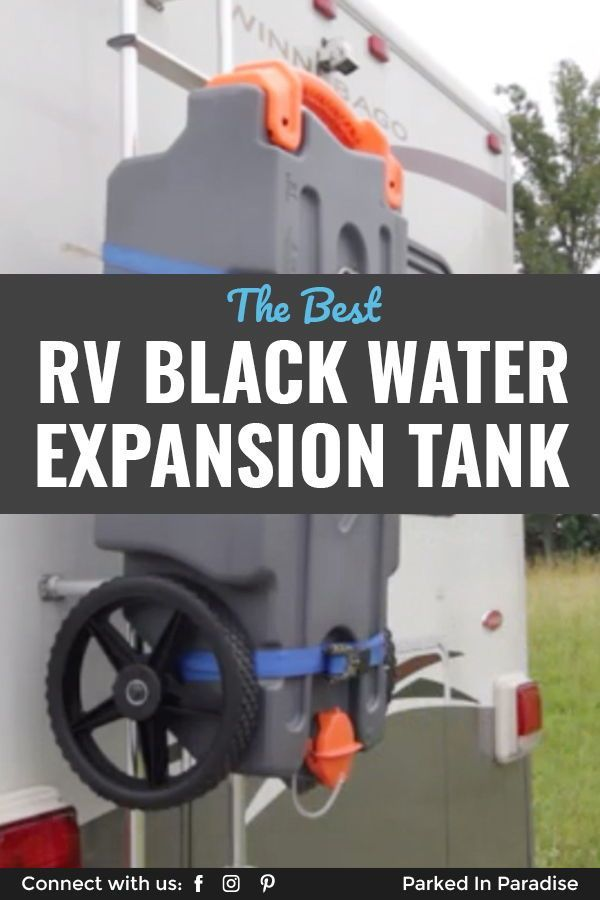 How To Expand Your Black Water Tank Capacity In An Rv Waste Tanks Black Water Dump Tank
