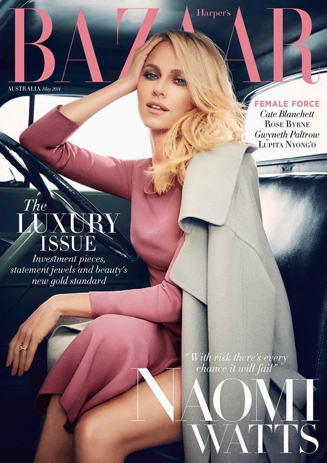 Naomi Watts Harper's Bazaar. 40+ yrs. pinot and grey.