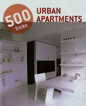 500 Tricks. Urban Apartments-Opracowanie zbiorowe