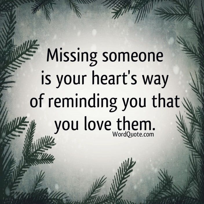 quotes about missing someone | Word Quote | Famous Quotes