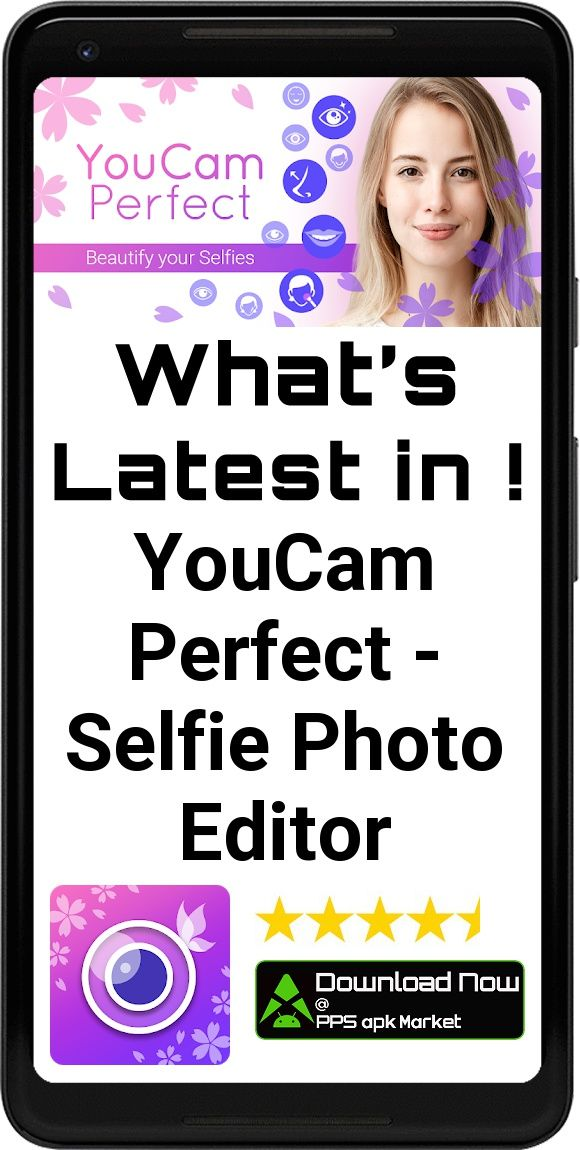 Youcam app free download for android | Download Youcam Perfect