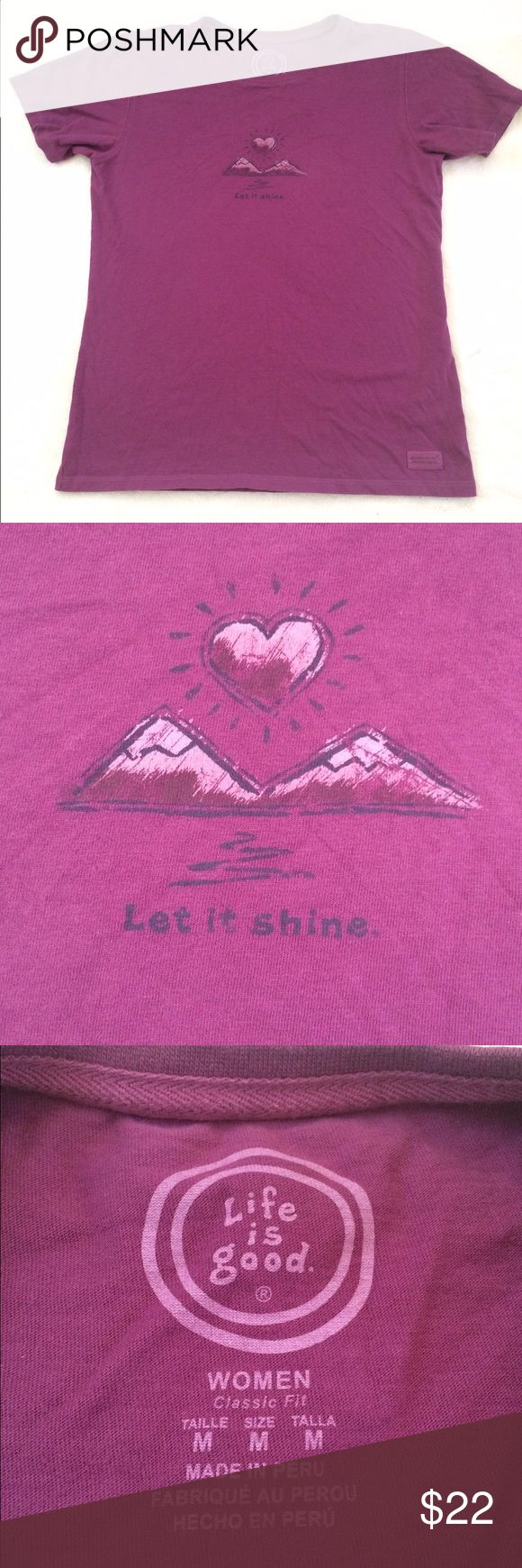 "Life is Good Let It Shine Perfect Plum Tee Shirt M Authentic Life is Good Women's short-sleeved Crusher T-shirt - ""Let It Shine"", in size Medium! Good condition.  No Rips Stains or Tears.  Comes from a smoke free home.  Made of soft 100% cotton, in Peru.