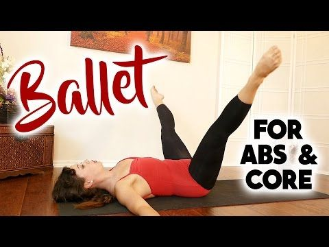 Beginners Ballet Workout for Core Strength, Abs, Belly Fat, Body Toning Exercises, 20 Minute Fitness - YouTube