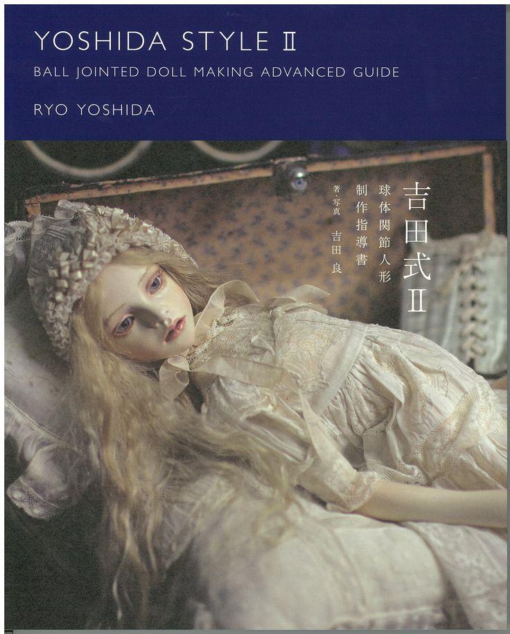 吉田式II 球体関節人形 制作指導書 | 吉田 良 | 本-通販 | Amazon.co.jp