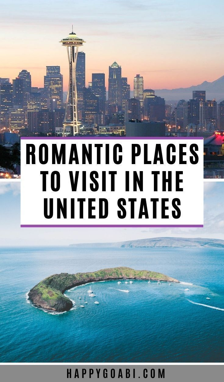 17 Romantic Places To Visit In The United States Whether You Re Looking For A Getaway For Valentine S Day An Ann In 2020 Travel Usa Romantic Travel Places To Visit