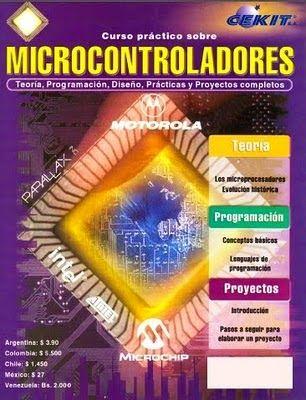 Disponible para descarga en: http://rgkit.blogspot.com/2014/05/curso-practico-sobre-microcontroladores.html