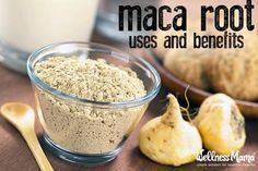 Maca Root Uses and Benefits