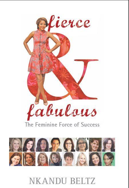 Fierce & fabulous- the feminine force of success