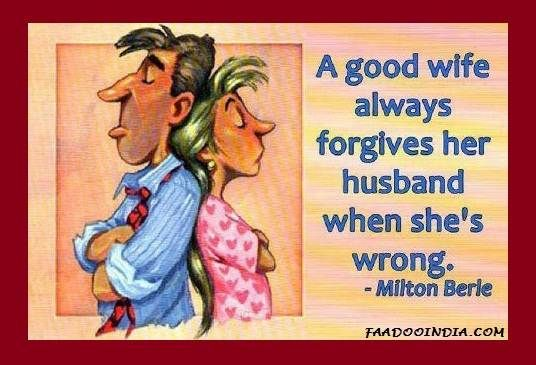 Good Provider Husband Quotes: Good Wife Always Forgives Her Husband