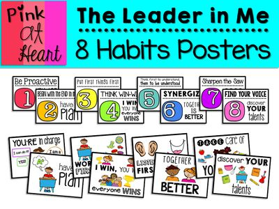 The Leader in Me: 8 Habits Posters from kac2877 from kac2877 on TeachersNotebook.com (100 pages) - PDF - 8 Habits Posters and Visuals!