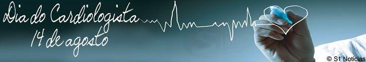 14 de agosto - Dia do Cardiologista | S1 Noticias