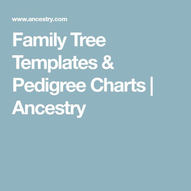 Family Tree Templates & Pedigree Charts | Ancestry