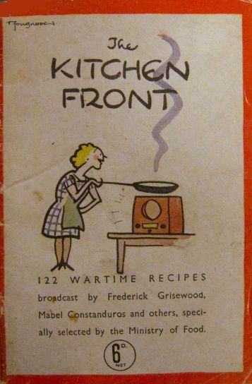 """The Kitchen Front"".British WWII recipe book illustrated by Fougasse(Punch art editor). Cyril Kenneth Bird ('Fougasse') (1887-1965) had served in The Artists Rifles during WWI."