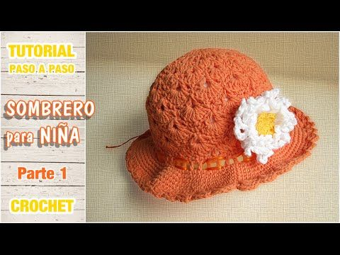Sombrerito o gorro para niña a crochet paso a paso (1 de 2) - YouTube