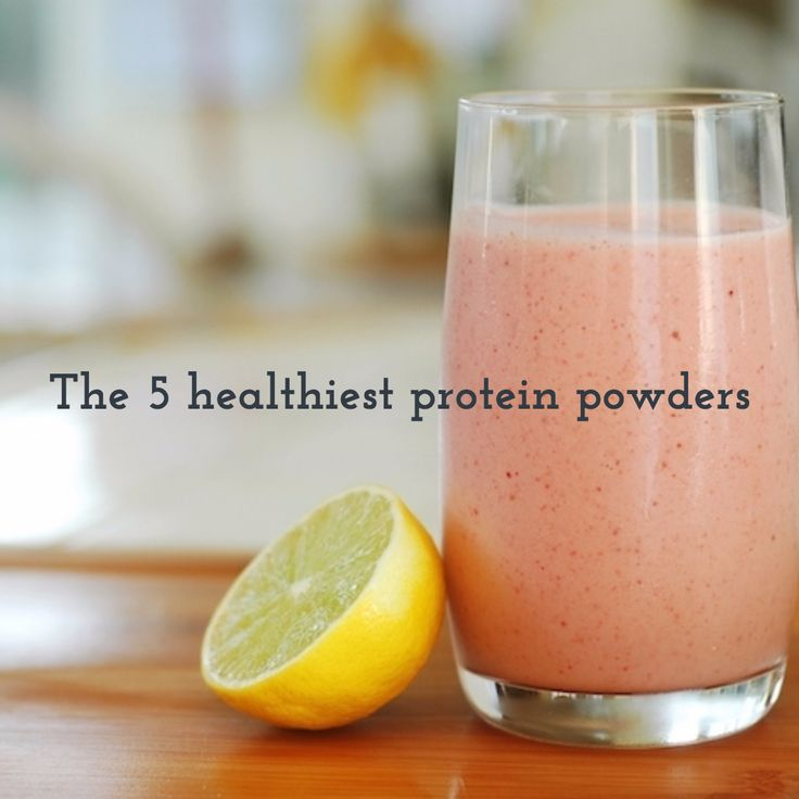 YES WHEY: The 5 healthiest protein powders #whey #protein #smoothies