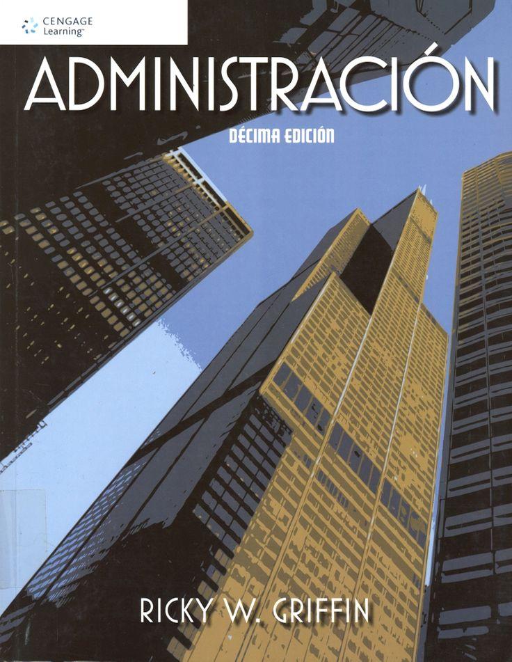 #administración #rickygriffin #tomadedecisiones #administraciónfinanciera #gestiónfinanciera #escueladecomerciodesantiago #bibliotecaccs