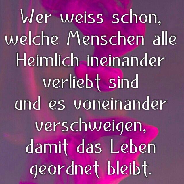Heimlich Verliebt Spruche Zur Liebe Pinterest