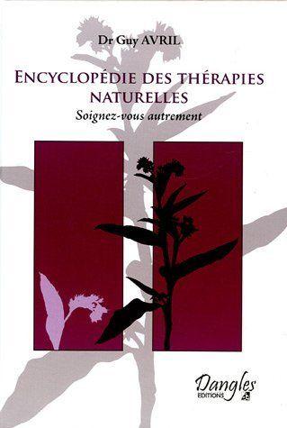 Encyclopédie des thérapies naturelles de Guy Avril, http://www.amazon.ca/dp/2703306326/ref=cm_sw_r_pi_dp_C9-Qsb1F7WPNB