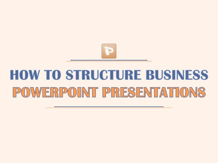 How to Structure Business PowerPoint Presentations #b2b #sales #pitch #ppt #powerpoint