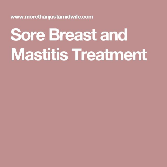 Sore Breast and Mastitis Treatment