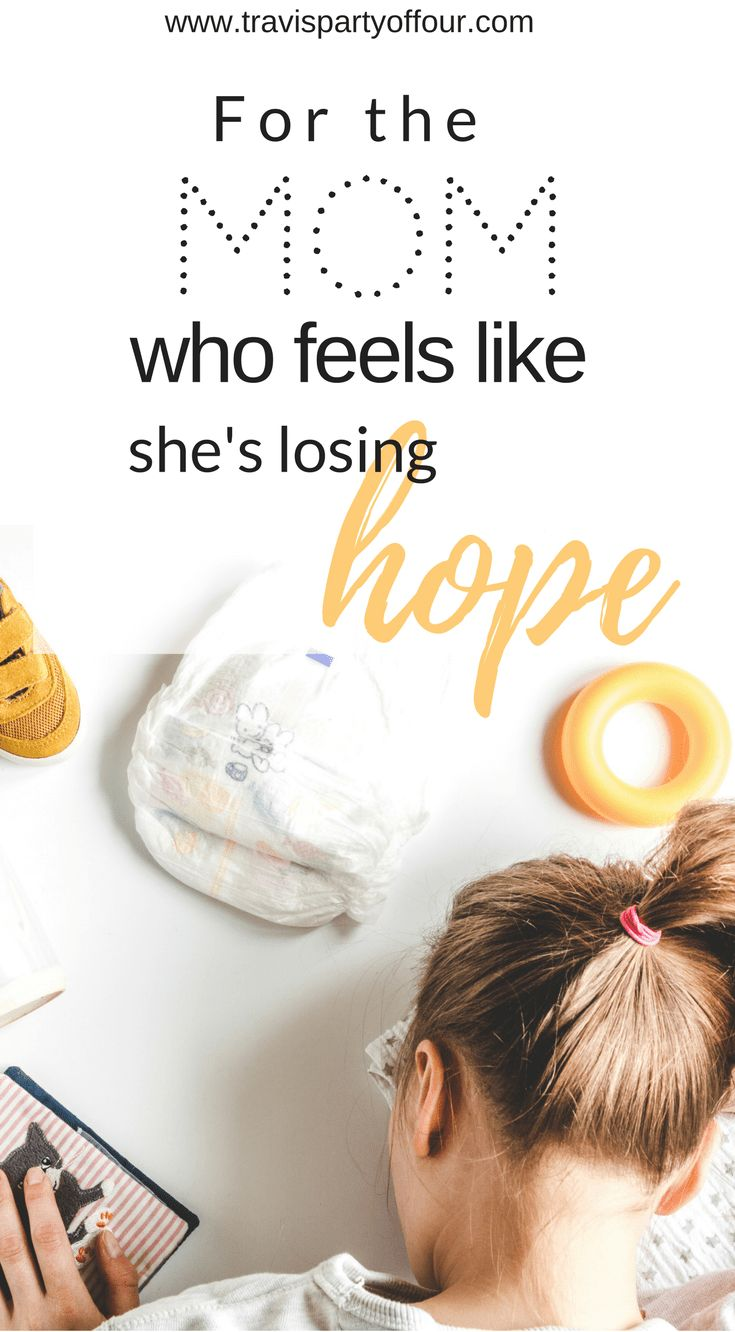 Moms need encouragement too! Being a mom is hard work, yet our work often remains unrecognized. Check out these 3 things you should be doing when you're losing hope as a mom.