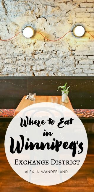 """Called Canada's """"most overlooked food destination"""" by Air Canada, Winnipeg's food scene is having a moment. Much of it is happening in The Exchange District, home to the city's highest concentration of independent shops, restaurants, galleries and cafes, and my personal favorite 'hood in Manitoba's capital."""