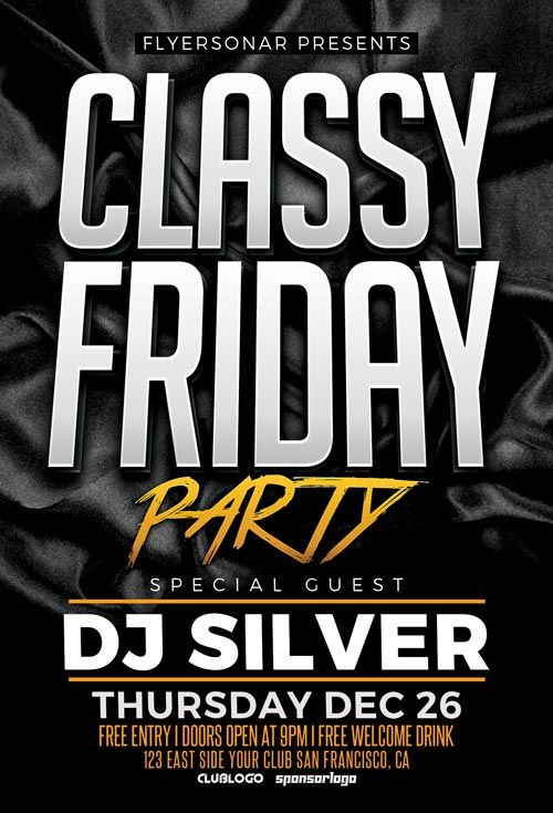 Classy Friday Free PSD Flyer Template - http://freepsdflyer.com/classy-friday-free-psd-flyer-template/ Enjoy downloading the Classy Friday Free PSD Flyer Template created by Flyersonar!   #Classy, #Elegant, #Music, #Nightclub, #Party, #Throwback