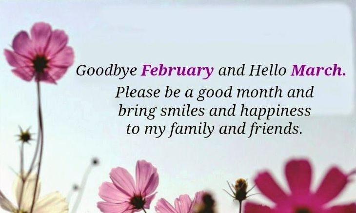 Welcome March Good Bye February Quotes March Images
