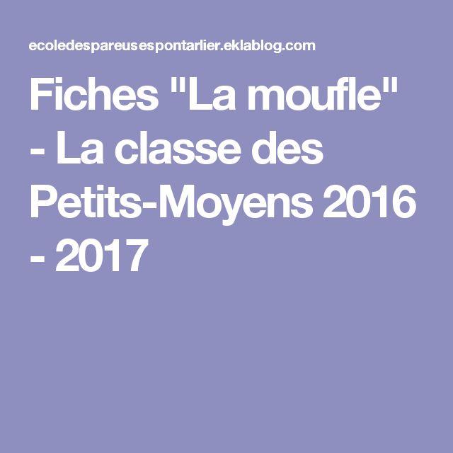 """Fiches """"La moufle"""" - La classe des Petits-Moyens 2016 - 2017"""